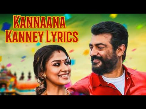 Kannaana Kanney Viswasam Song Lyrics