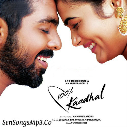100% KADHAL Song Lyrics