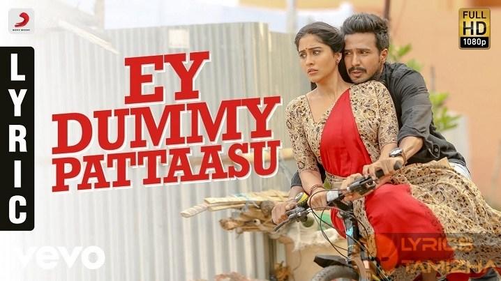 Ey Dummy Pattasu Song Lyrics – Silukkuvarupatti Singam