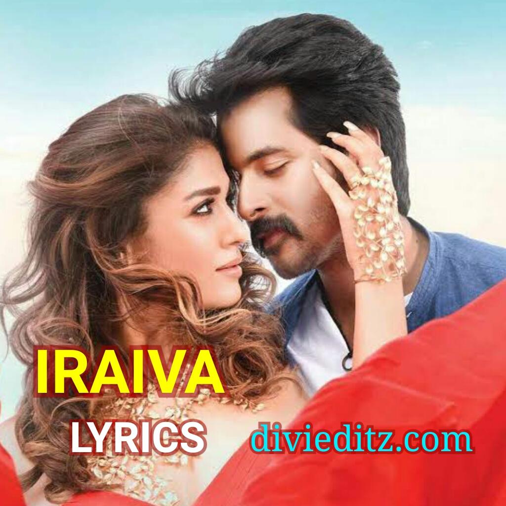 Iraiva Iraiva Song lyrics