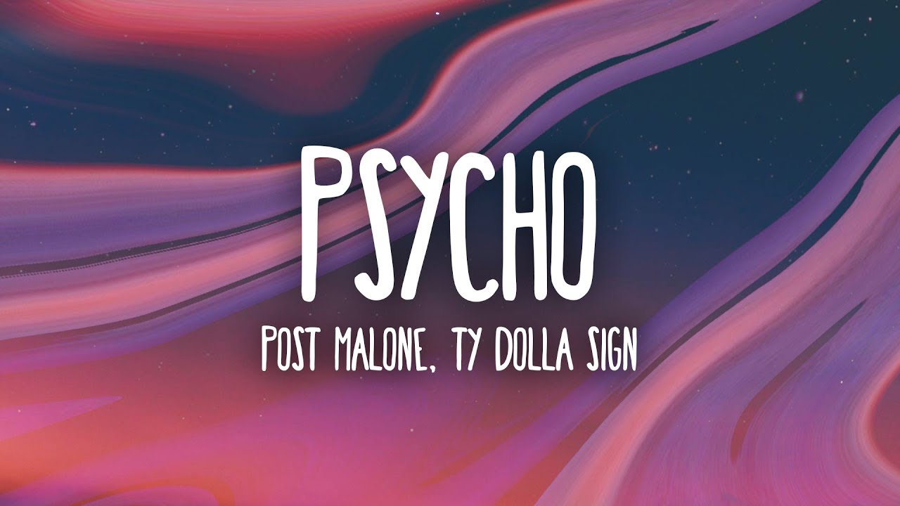 Post Malone – Psycho Lyrics