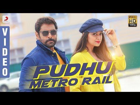 Puthu Metro Rail Song lyrics