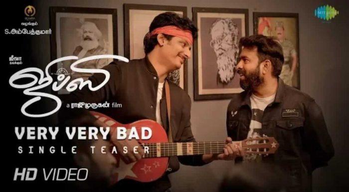 Very Very Bad Song Lyrics – Gypsy ( Tamil) movie