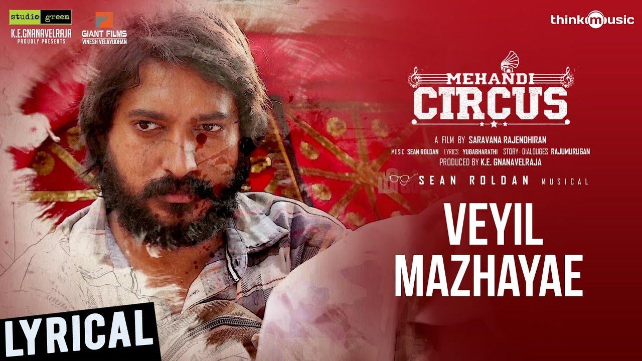 Veyil Mazhayae Song Lyrics – Mehandi Circus