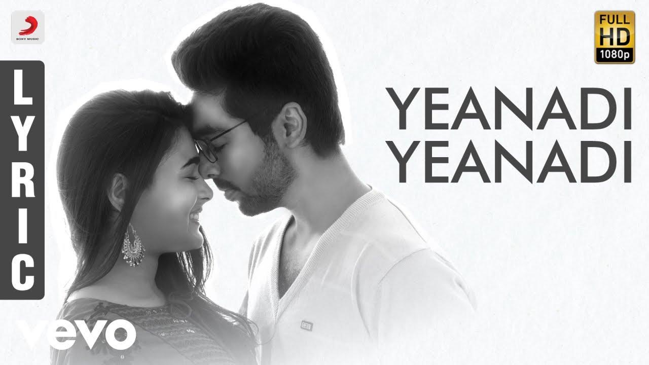 Yenadi Yenadi Song lyrics – 100% Kadhal