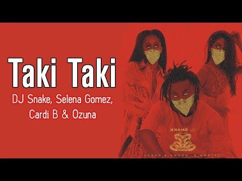 Taki  Taki  Song  Lyrics – DJ Snake