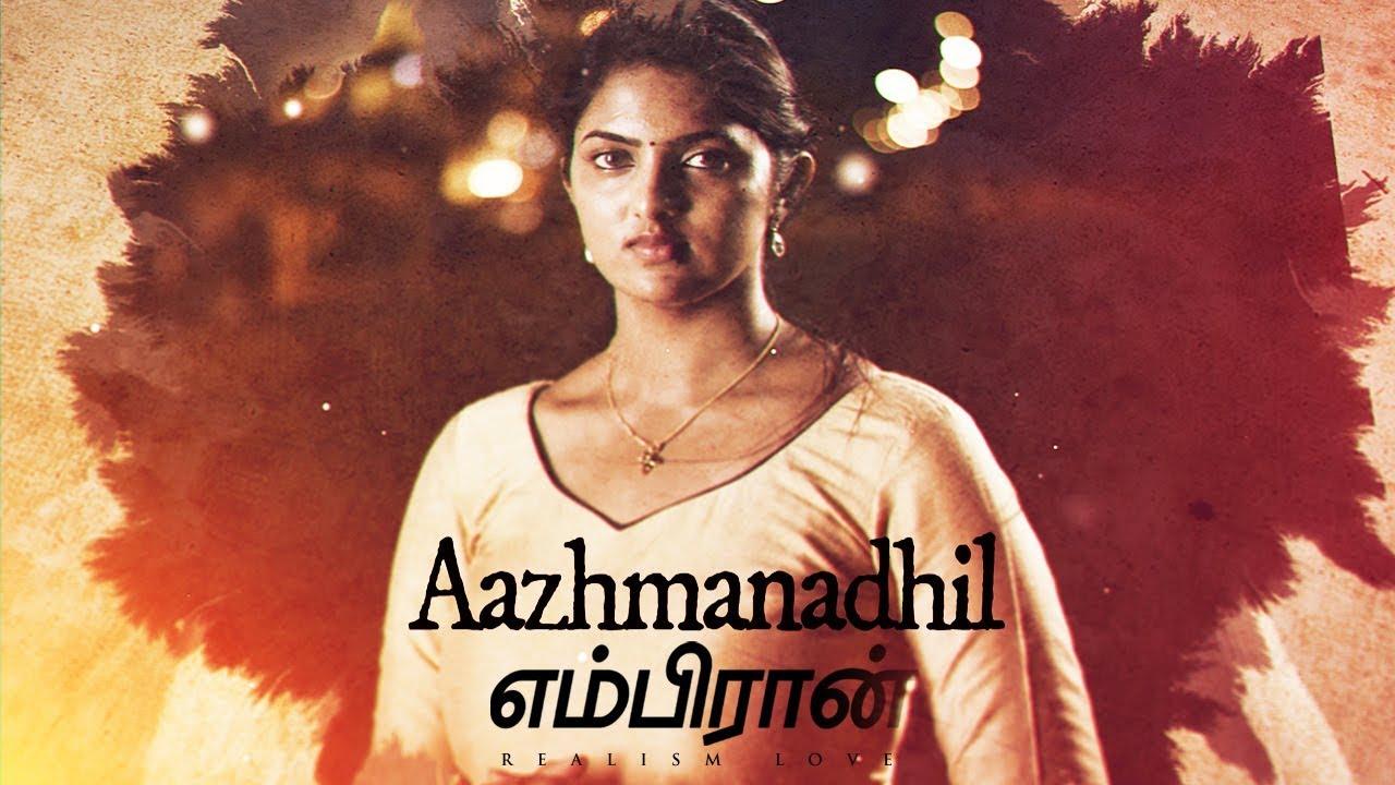 Aazhmanadhil Song Lyrics – Embiran