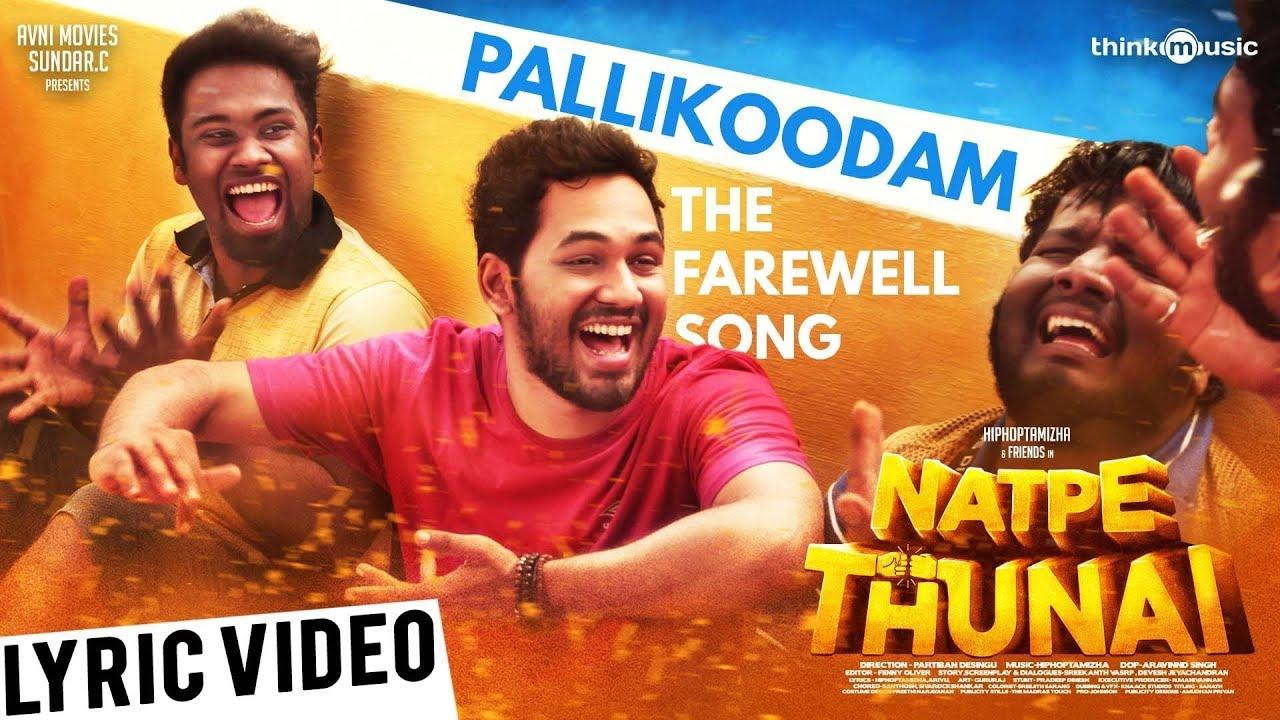 Pallikoodam (The Farewell song) Song lyrics – Natpe Thunai