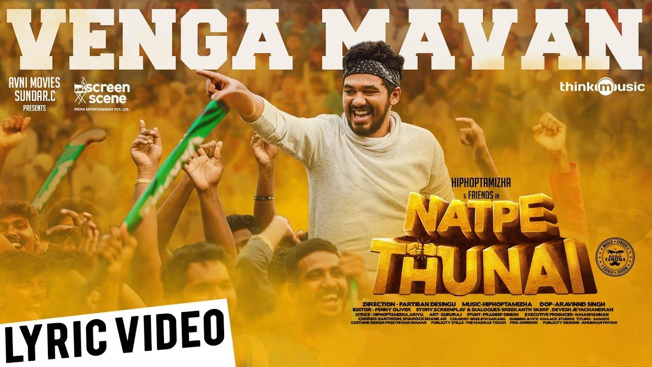 Vengamavan Song Lyrics – Natpe Thunai