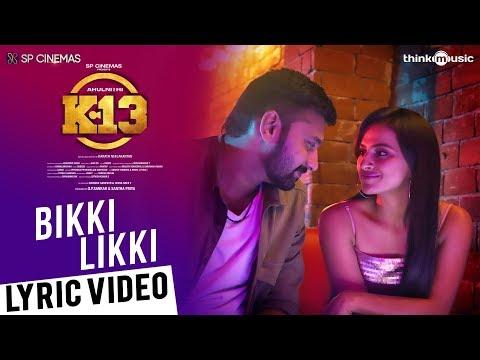 Bikki Likki Song Lyrics – K13