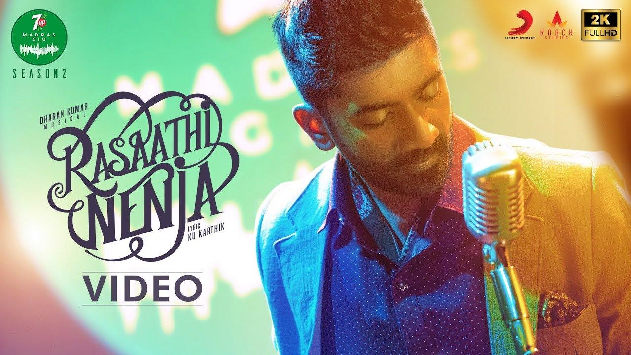 Rasaathi Nenja Song Lyrics – Yuvan Shankar Raja & Dharan Kumar