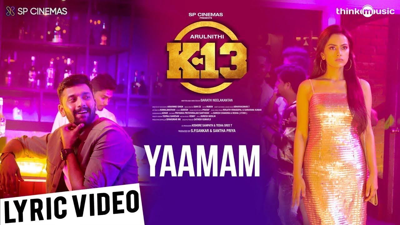 Yaamam Song Lyrics – K13