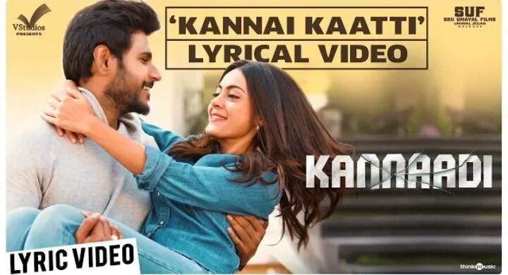 Kannai Kaatti Song Lyrics – Kannaadi