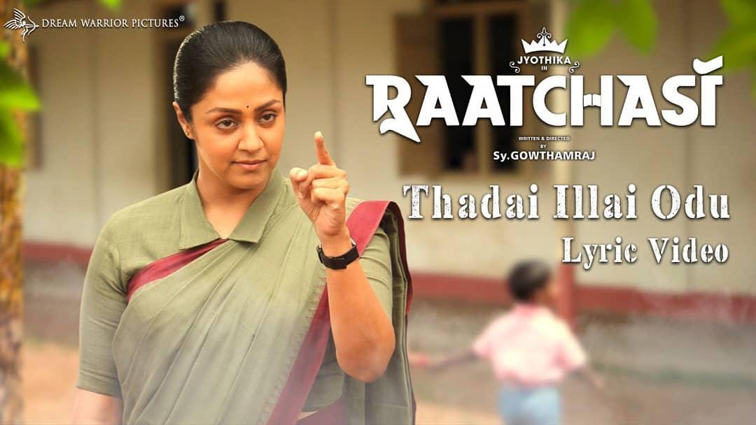 Thadai Illai Odu Song Lyrics – Raatchasi