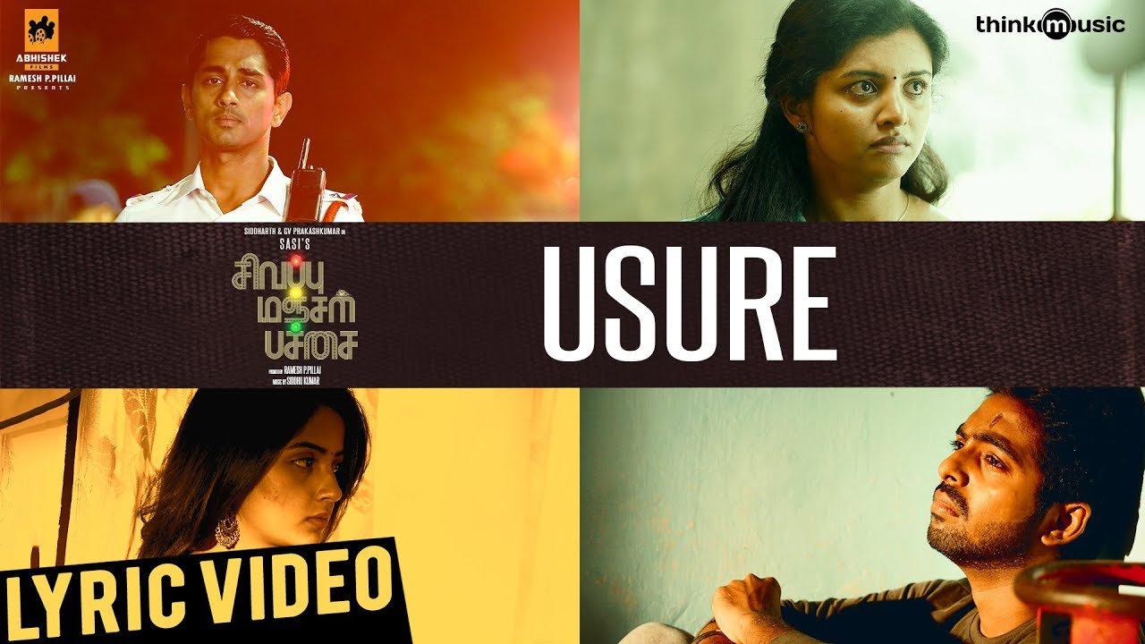 Usure Song Lyrics – Sivappu Manjal Pachai