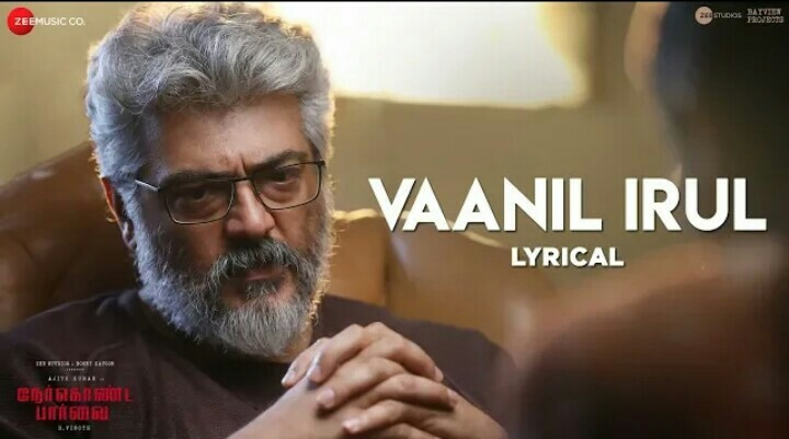 Vannil Irul Song Lyrics – Nerkonda Paarvai