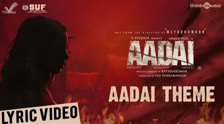 Aadai Theme Song Lyrics – Aadai
