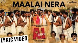 Maalai Nera Song Lyrics – A1