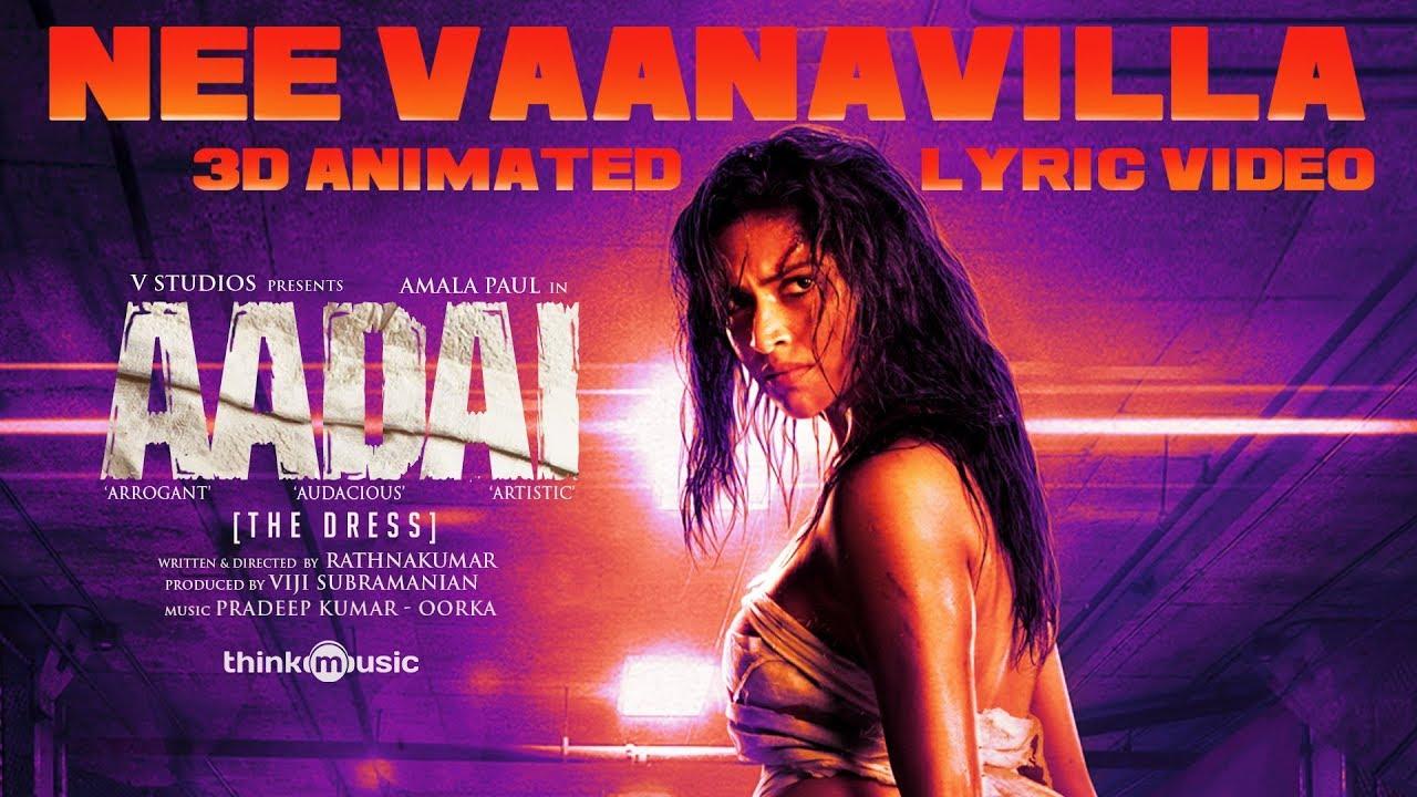 Nee Vaanavilla Song Lyrics – Aadai