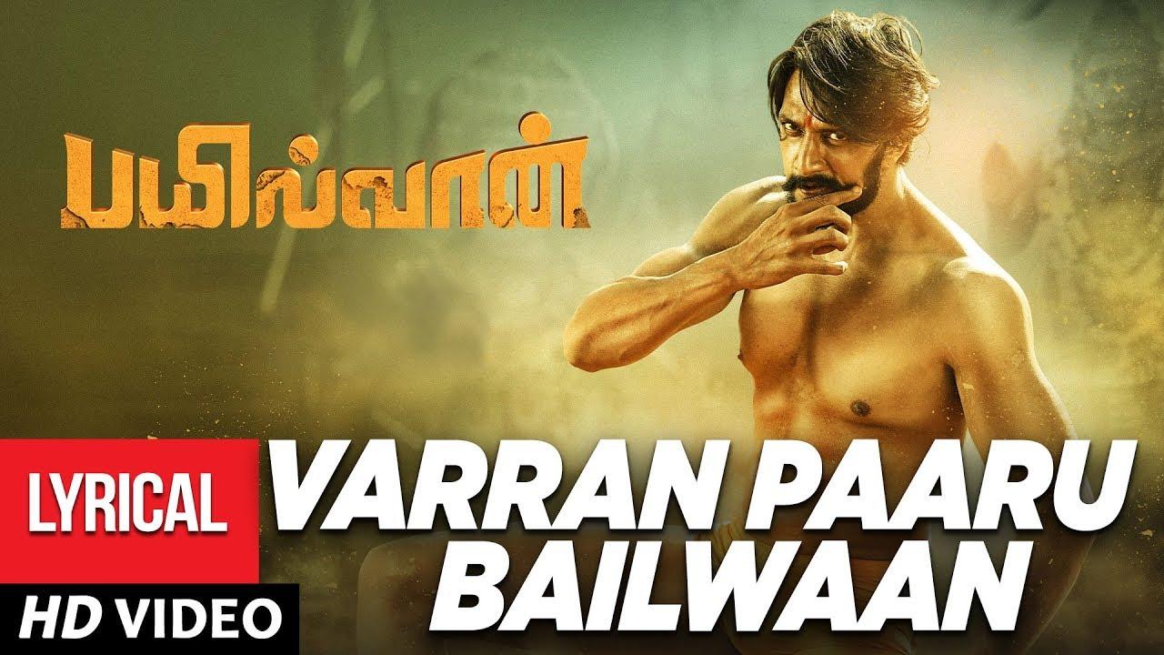 Varran Paaru Bailwaan Theme  Song Lyrics – Bailwaan
