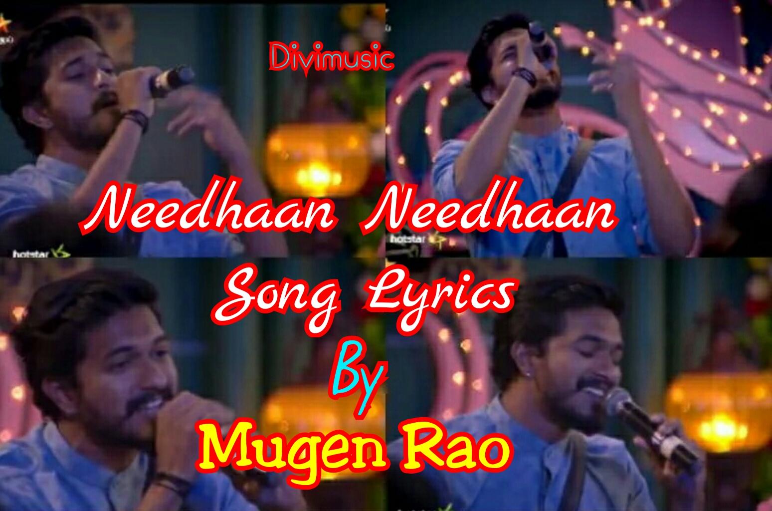 Needhaan Song Lyrics – Mugen Rao