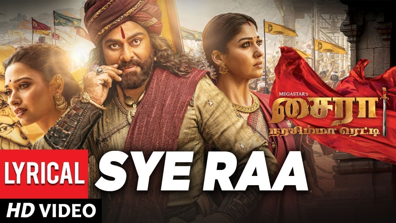 Sye Raa Title Song Lyrics (Tamil) – Sye Raa