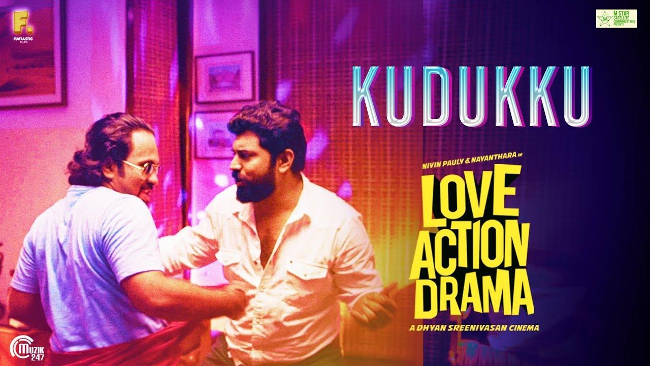 Kudukku Song Lyrics – Love Action Drama