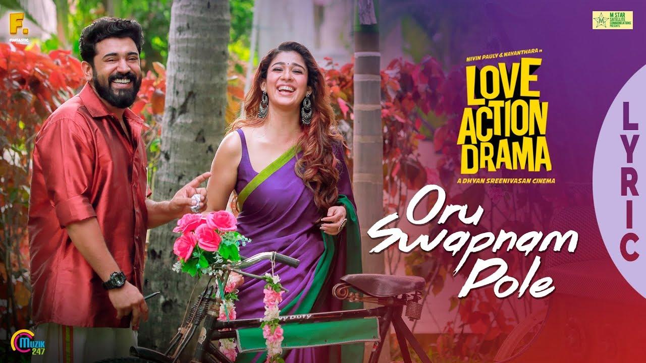Oru Swapnam Pole Song Lyrics – Love Action Drama
