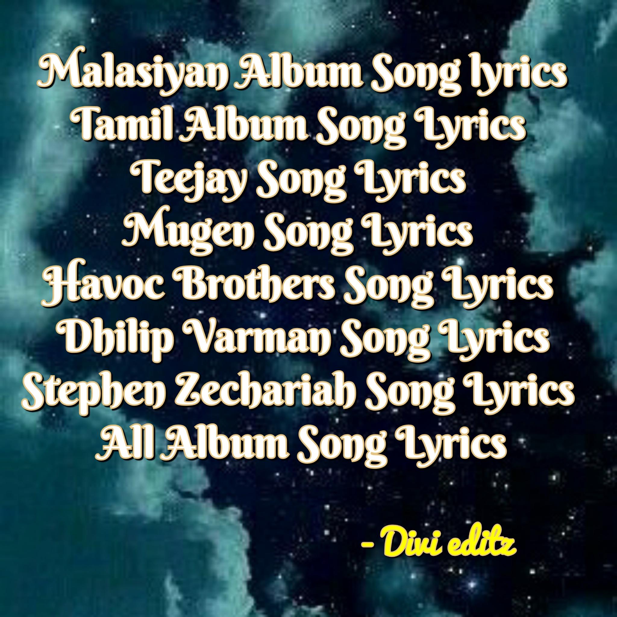 Tamil Malasiyan Album Song Lyrics