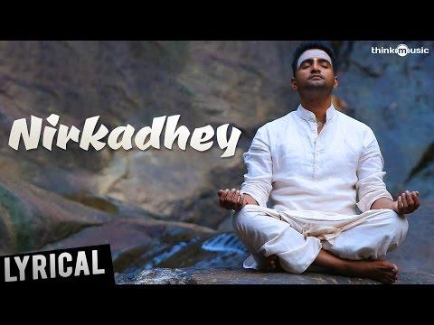 Nirkadhey Song Lyrics – Server Sundaram