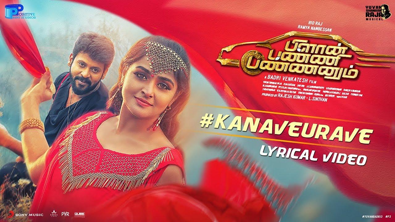 Kanave Urave Song Lyrics – Plan Panni Pannanum