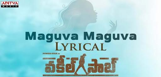 Maguva Maguva Song Lyrics – Vakeel Saab