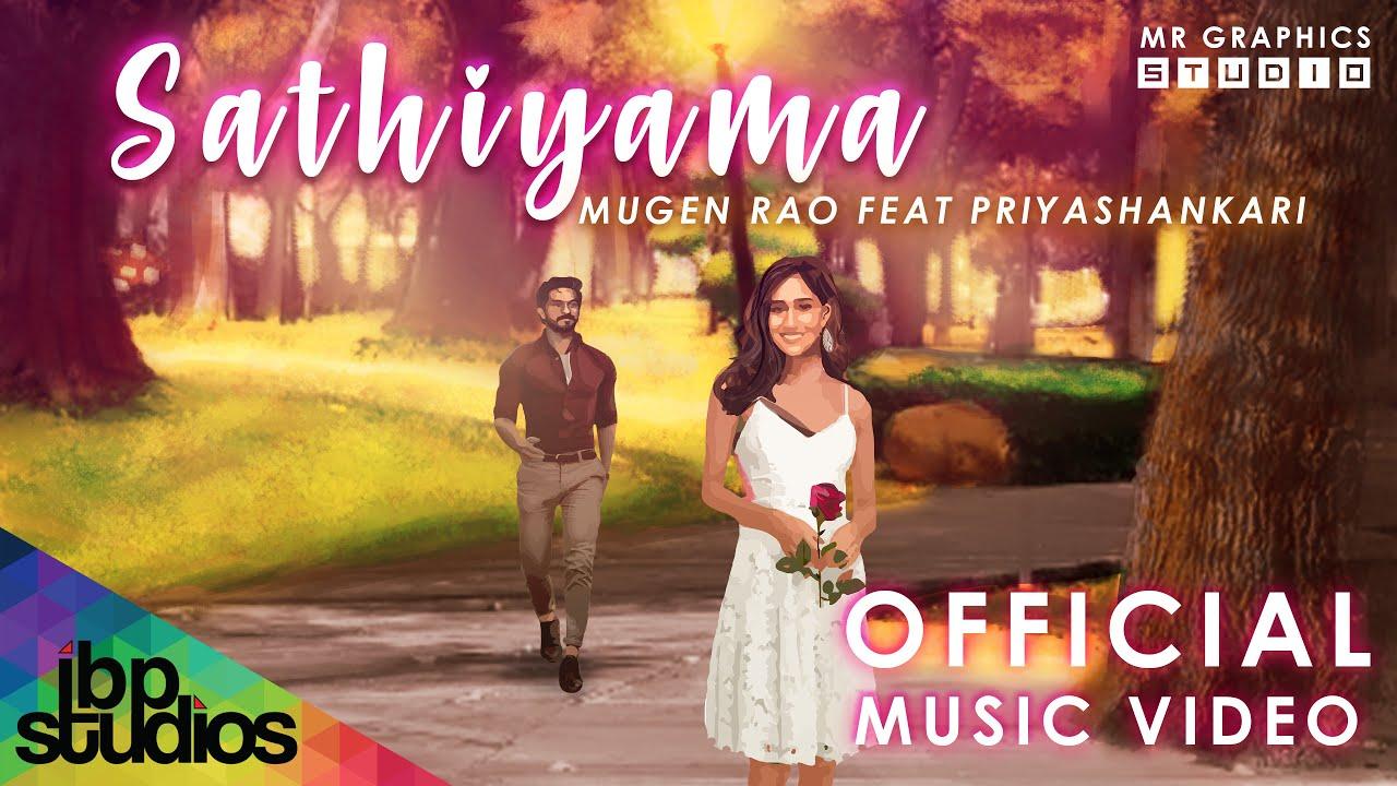 Sathiyama Song Lyrics – Mugen Rao Ft. Priyashankari