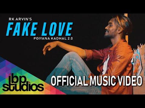 Fake Love Song Lyrics – RK Arvin | Poiyana Kadhal 2.0