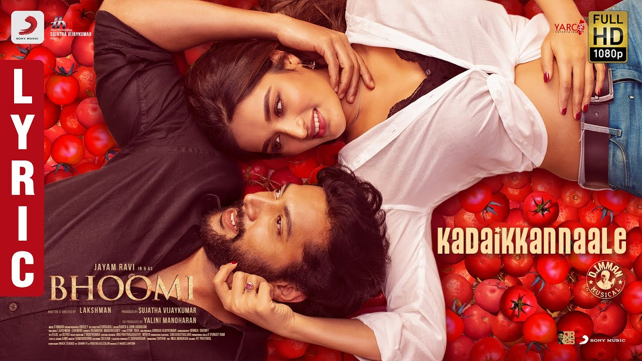 Kadai Kannaley Song Lyrics – Bhoomi