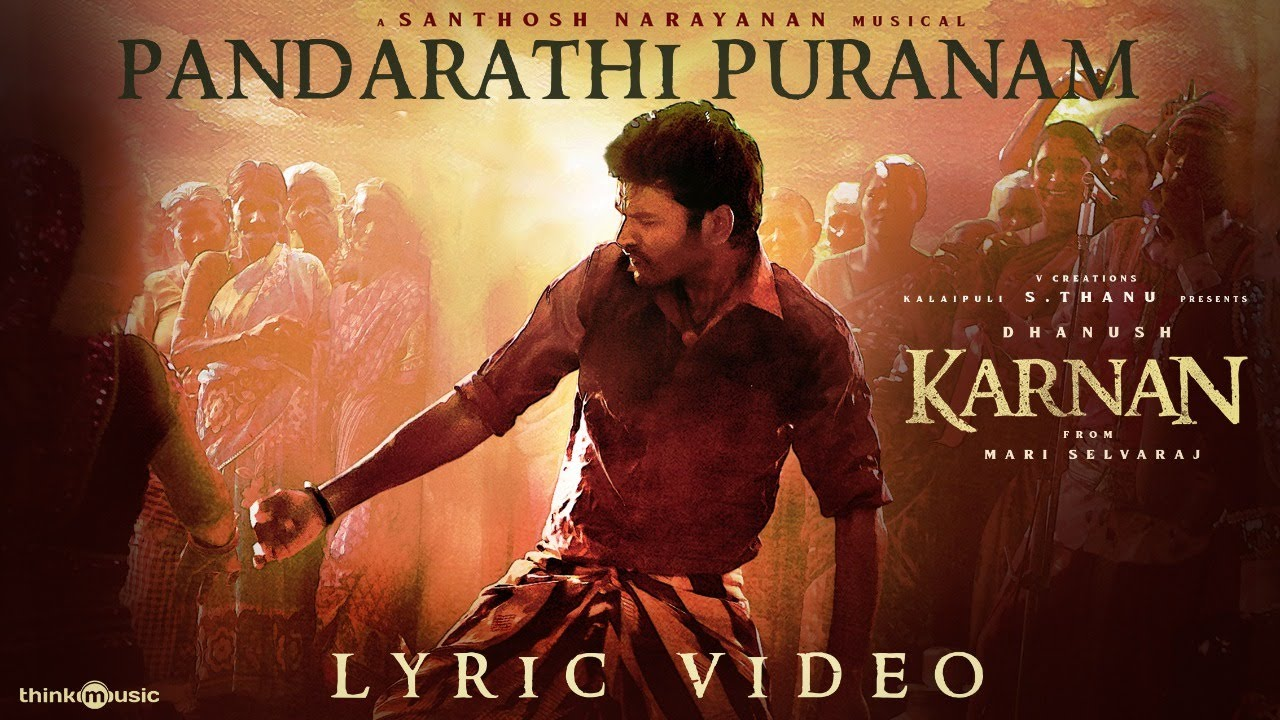 Pandarathi Puranam Song Lyrics – Karnan