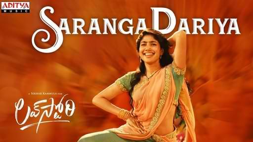 Saranga Dariya Song Lyrics – Love Story
