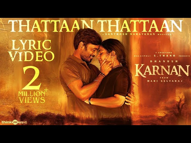 Thattaan Thattaan Song Lyrics – Karnan